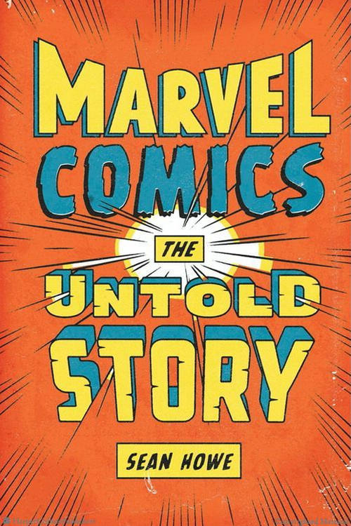 Marvel The Untold Story